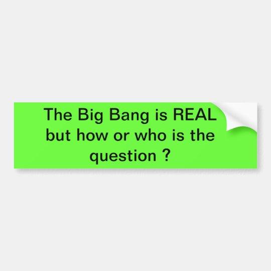 the Big Bang Bumper Sticker