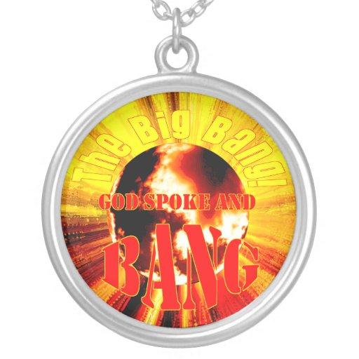 The Big Bang! God Spoke and BANG Jewelry