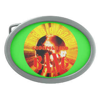 The Big Bang! God Spoke and BANG Oval Belt Buckle