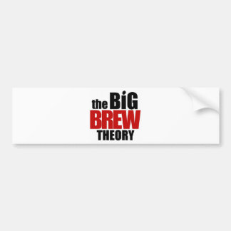 The Big Brew Theory Bumper Sticker