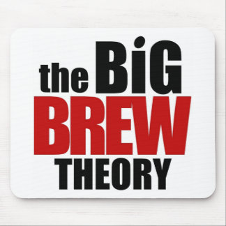The Big Brew Theory Mouse Pad