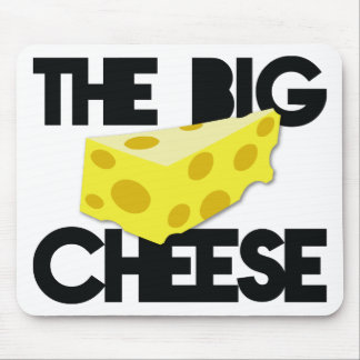 The BIG CHEESE! Mouse Pad