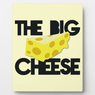 The BIG CHEESE! Plaque