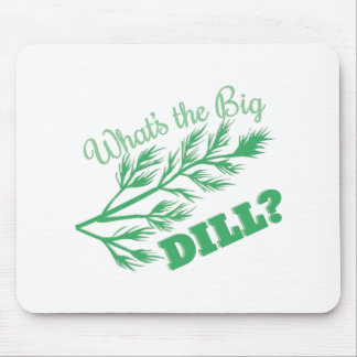 The Big Dill Mouse Pad