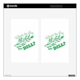 The Big Dill Kindle Fire Decals