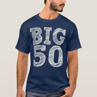 The BIG Five O Turning Fifty Years Old T-Shirt