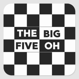 The Big Five Oh Black and White Checkered Pattern Square Sticker