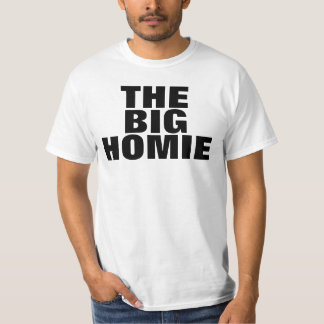The Big Homie 3 T-shirts