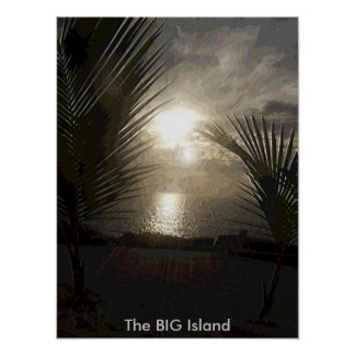 The BIG Island-Sunset Poster