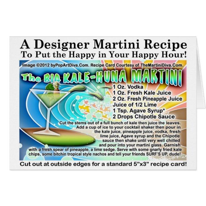 The Big KALE-HUNA MARTINI Recipe Greeting Card