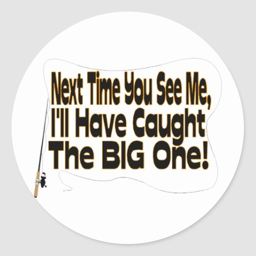 The Big One Classic Round Sticker