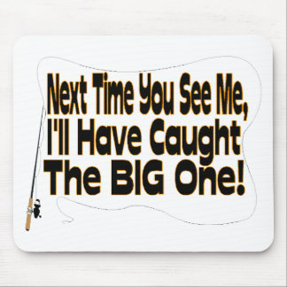 The Big One Mouse Pad