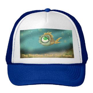 The Big One That Got Away Trucker Hat