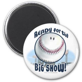 The Big Show Magnet