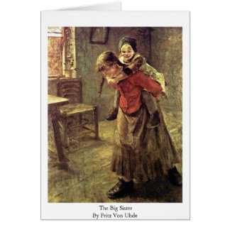 The Big Sister By Fritz Von Uhde Cards