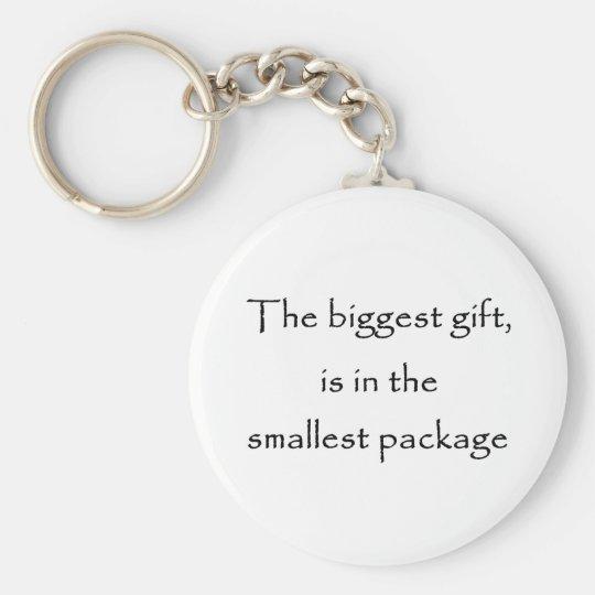 The biggest gift -keychain keychain