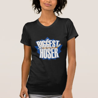The Biggest Hoser Shirts