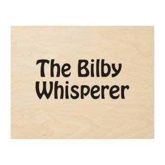the bilby whisperer wood print