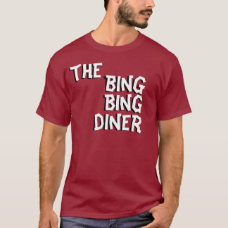 the bing bing diner T-Shirt