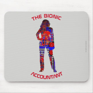 """The Bionic Accountant"" Mouse Pad"
