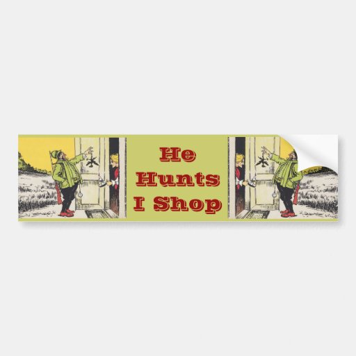 The Bird Hunter's Wife ~ Not So Enthusiastic Bumper Sticker