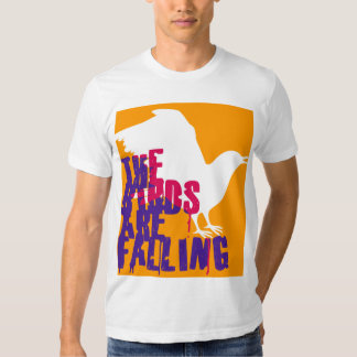THE BIRDS ARE FALLING T-Shirt