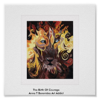The Birth Of CourageAnna T Benevid... Print