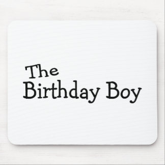 The Birthday Boy Mouse Pad