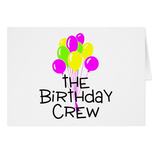 The Birthday Crew Balloons Greeting Cards
