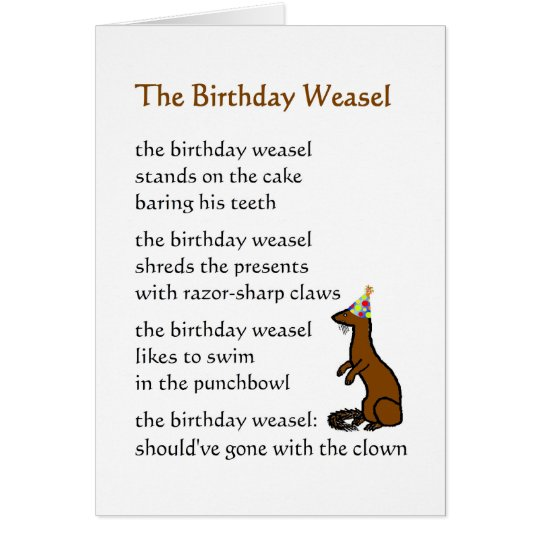 Funny Birthday Wishes Poems Write Birthday Card Funny: The Birthday Weasel - A Funny Birthday Poem Card