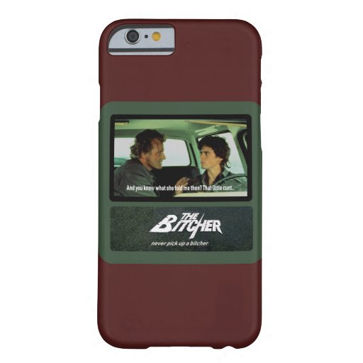 The Bitcher Barely There iPhone 6 Case