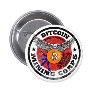The Bitcoin Mining Corps - Gritty Version 2 Inch Round Button