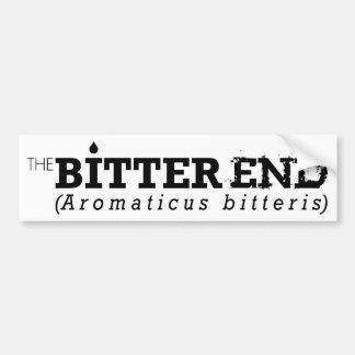 The Bitter End Bumper Sticker Car Bumper Sticker