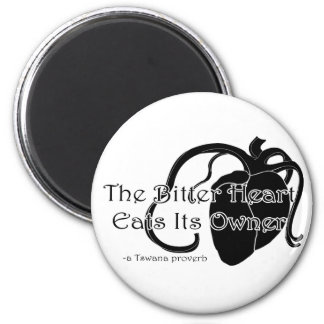 The Bitter Heart 2 Inch Round Magnet