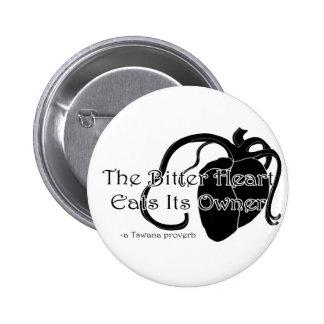 The Bitter Heart Pinback Button