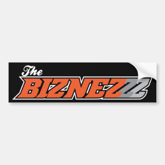 The Biznezzz Bumper Sticker