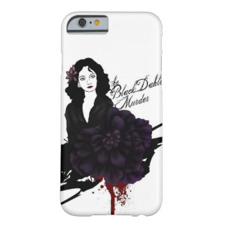 The Black Dahlia iPhone6 Case Barely There iPhone 6 Case