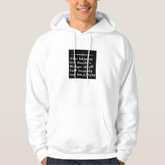 The blame for Bush's reign shall fall mainly on Mc Hoodie