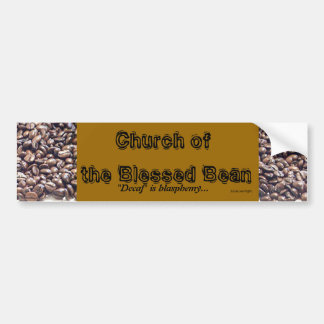 The Blessed Bean Bumper Sticker