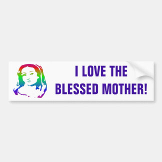 The Blessed Virgin Mary Bumper Sticker