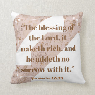 The blessing of the Lord Bible Verse Pillow
