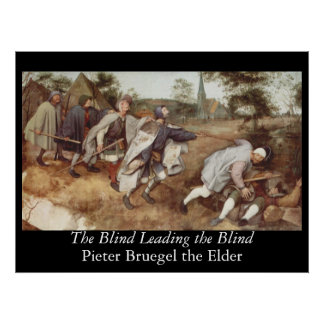 The Blind Leading the Blind - 1568 Poster