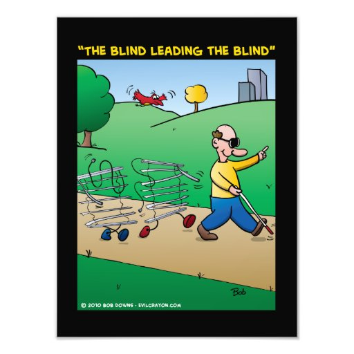 """""""The Blind Leading The Blind"""" Photograph"""