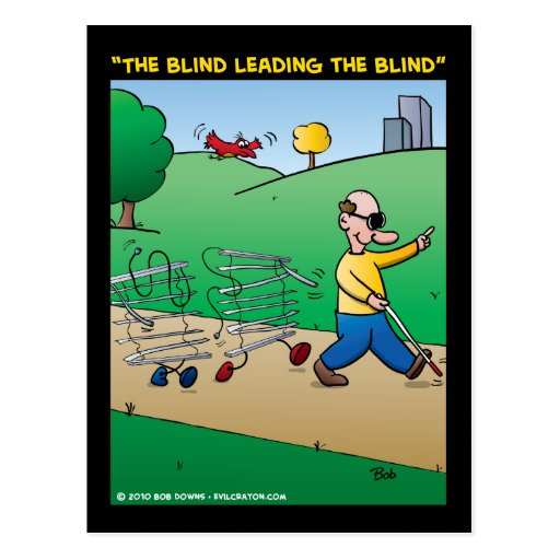 The Blind Leading The Blind Postcard Zazzle