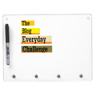 The Blog Everyday Challenge Dry Erase Board