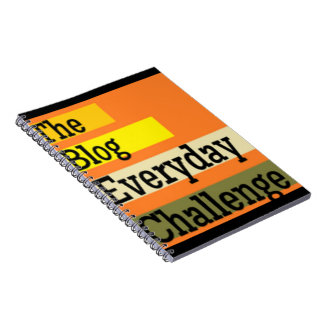 The Blog Everyday Challenge Notebook