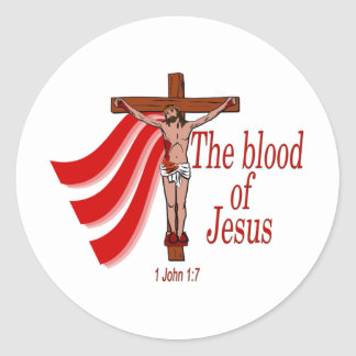 The blood of Jesus1 John 17 Classic Round Sticker