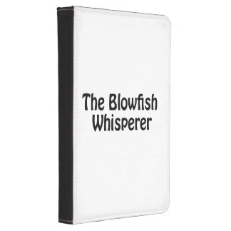 the blowfish whisperer kindle touch case