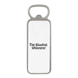 the blowfish whisperer magnetic bottle opener