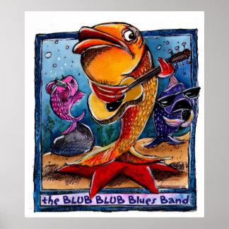 The Blub Blub Blues band Print